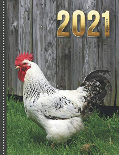 2021 Planner: White Rooster Farm Animal Photo / Daily Weekly Monthly / Dated 8.5x11 Life Organizer Notebook / 12 Month Calendar - Jan to Dec / Full ... Cover / Cute Christmas or New Years Gift