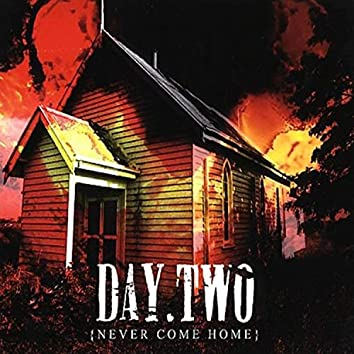 Never Come Home (Deluxe Edition)