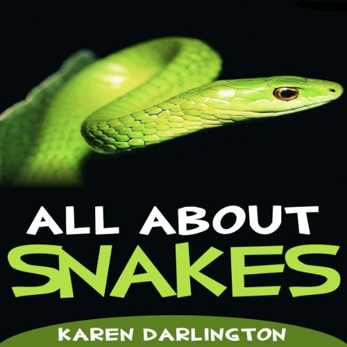 All About Snakes audiobook cover art