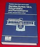 Behälter, Bunker, Silos, Schornsteine und Fernsehtürme - Roman Ciesielski