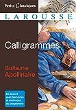 Calligrammes (Petits Classiques Larousse) - Format Kindle - 9782035913517 - 2,49 €