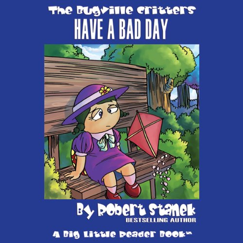 The Bugville Critters Have a Bad Day audiobook cover art