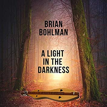 A Light in the Darkness (Mountain Dulcimer)