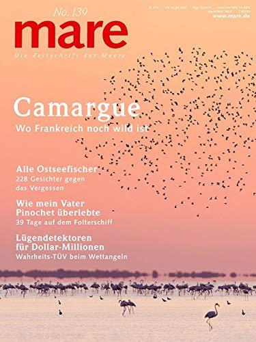mare - Die Zeitschrift der Meere / No. 139 / Camargue: Wo Frankreich noch wild ist
