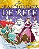 DISNEY PRINCESSES - Mes coloriages de rêve - Spécial Noël