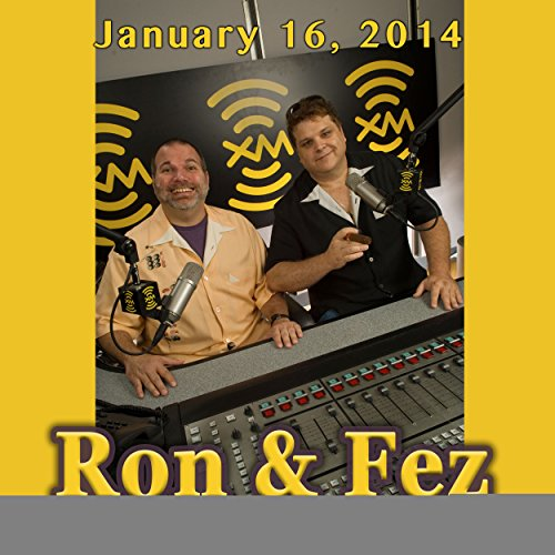 Ron & Fez, Jesse Joyce and Mike Vecchione, January 16, 2014 cover art