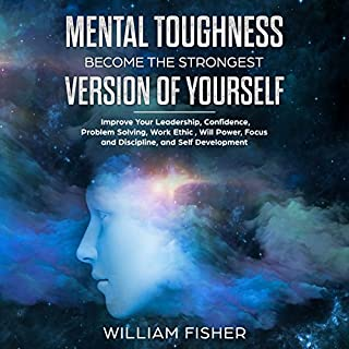 Mental Toughness Become the Strongest Version of Yourself  audiobook cover art