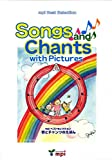 Songs and Chants with Pictures