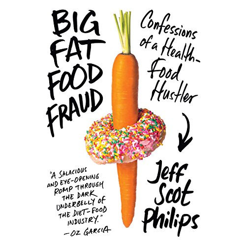 Big Fat Food Fraud audiobook cover art