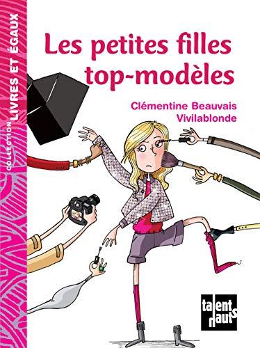 Les petites filles top-modèles (Livres et égaux)