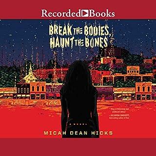 Break the Bodies, Haunt the Bones cover art