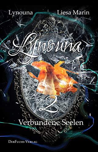 Lynouna 2: Verbundene Seelen