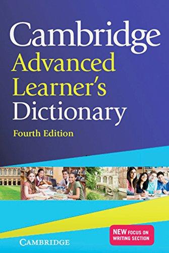Cambridge Advanced Learner\'s Dictionary Fourth edition: Hardback