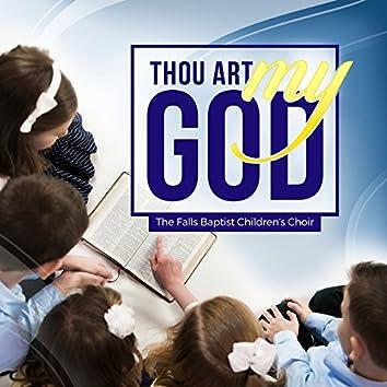 Thou Art My God