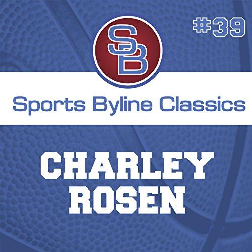 Sports Byline: Charley Rosen copertina