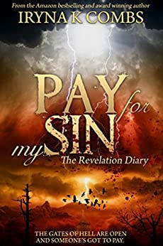 [Iryna Combs]のPay for My Sin (English Edition)