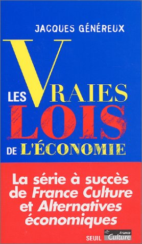 Les Vraies Lois de l'économie