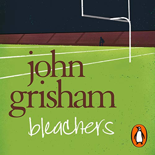 Bleachers                   By:                                                                                                                                 John Grisham                               Narrated by:                                                                                                                                 John Grisham                      Length: 4 hrs and 19 mins     10 ratings     Overall 3.6