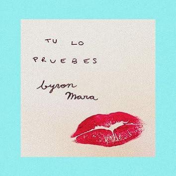 Tu Lo Pruebes (feat. Mara)