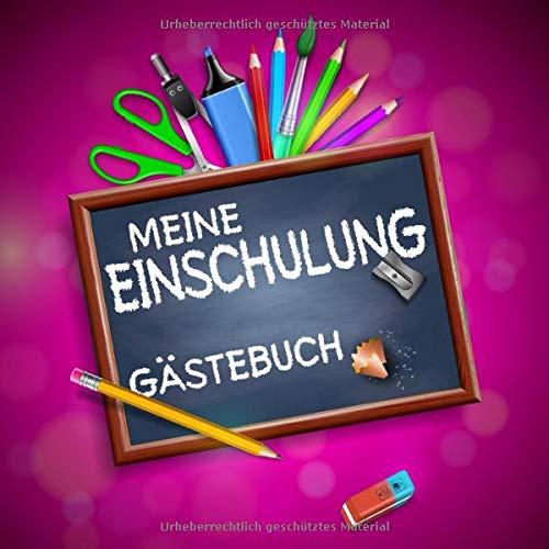 Meine Einschulung Gästebuch: Einschulungsgeschenk für Mädchen zum Schulanfang, als Geschenk für die Schultüte, Erinnerungsalbum und Deko (pink)