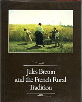 Jules Breton and the French Rural Tradition 0936364092 Book Cover