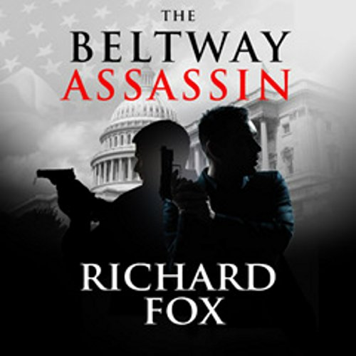 The Beltway Assassin audiobook cover art