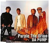 Purple the Orion by Da Pump (2001-01-11)