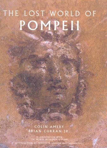 The Lost World of Pompeii (Getty Trust Publications: J. Paul Getty Museum)