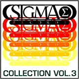 Sigma Collection, Vol. 3 (The Best Tracks of Sigma Records) [Explicit]