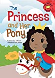 The Princess and Her Pony (Read-It! Readers) (English Edition)