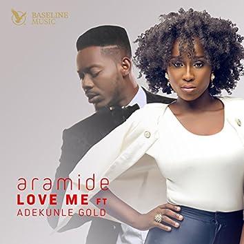 Love Me (feat. Adekunle Gold)