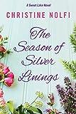 The Season of Silver Linings (A Sweet Lake Novel Book 3) (English Edition)