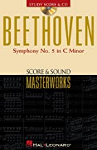 Beethoven - Symphony No. 5 in C Minor, Op. 67: Score and Sound Masterworks (Score & Sound Masterworks)