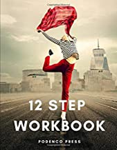 12 Step Workbook: Step workbook with writing prompts and questions for each step, space for a gratitude list and journal paper