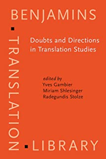 Doubts and Directions in Translation Studies: Selected Contributions from the EST Congress, Lisbon 2004 (Benjamins Translation Library)