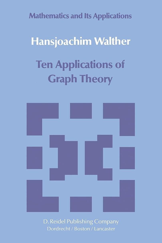 突撃軍水没Ten Applications of Graph Theory (Mathematics and its Applications)