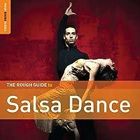 Rough Guide to Salsa Dance (Second Editi