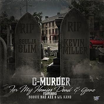 For My Homies Dead & Gone (feat. Boosie Badazz & Lil Kano)