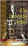 Un invento letal: Las maravillas mecánicas de un genio olvidado involucran a Holmes en un enigmático crimen... (La...