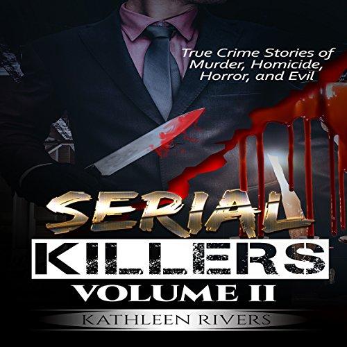Serial Killers, Volume 2 audiobook cover art
