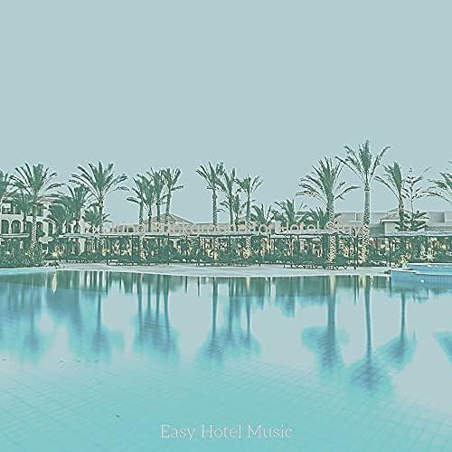 Easy Hotel Music