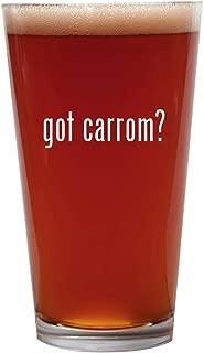 got carrom? - 16oz Beer Pint Glass Cup