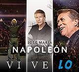 Jose Maria Napoleon (Vive Lo (2CDs+DVD Universal-186758)