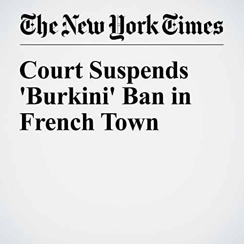 Court Suspends 'Burkini' Ban in French Town cover art