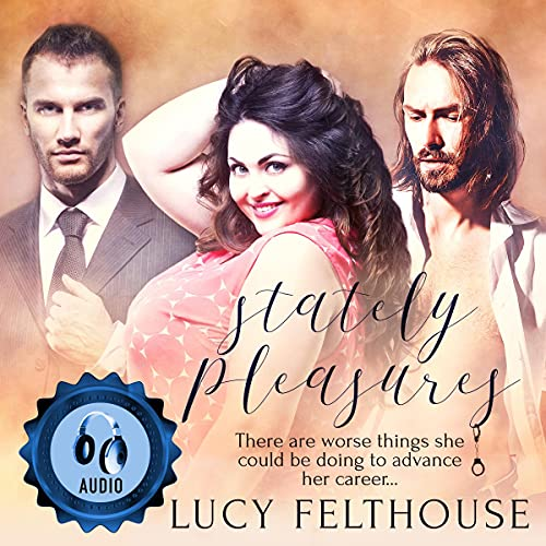 Stately Pleasures Audiobook By Lucy Felthouse cover art