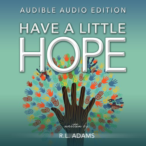 Have a Little Hope audiobook cover art