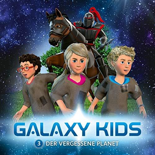 Galaxy Kids - Der vergessene Planet (3) (Galaxy Kids (3), Band 3)