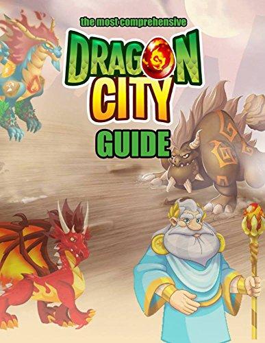 Dragon City: The Complete Guide (Dragon City Guide Book 1) (English Edition)