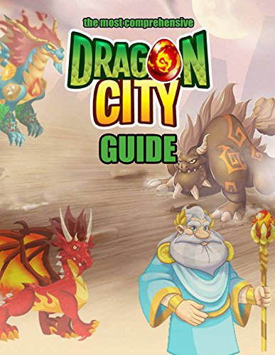 Dragon City: The Complete Guide (Dragon...