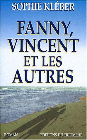 Fanny, Vincent et les autres